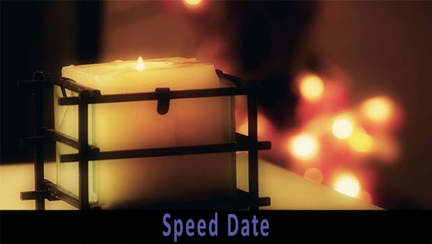 Speed Date Video link